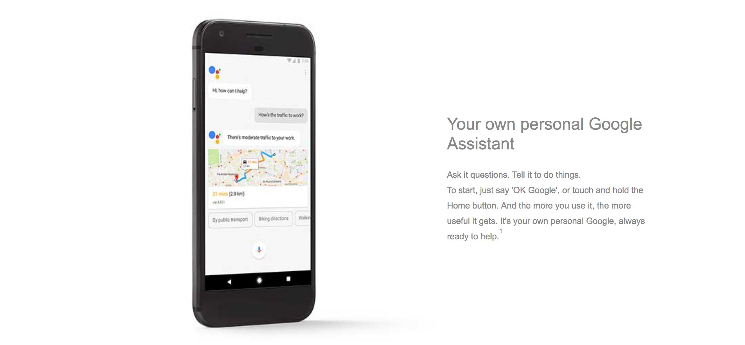"""«Posez-lui des questions. Dites-lui de faire des choses. Pour commencer, dites simplement """"OK Google"""", ou touchez et maintenez le bouton d'accueil. Et plus vous l'utiliserez, plus il deviendra pratique. C'est votre propre Google personnel, toujours prêt à aider.»"""